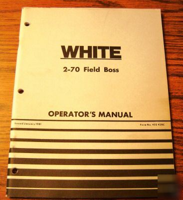 white 2 70 field boss tractor operator 39 s manual book. Black Bedroom Furniture Sets. Home Design Ideas