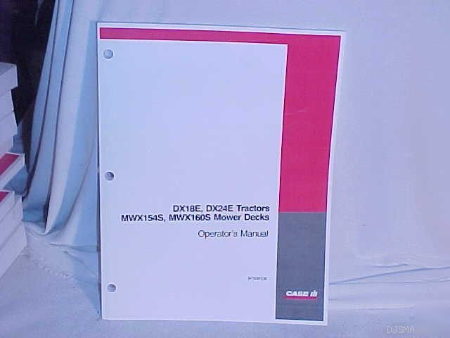 Ih case DX18E DX24E MWX154S MWX160S operators manual
